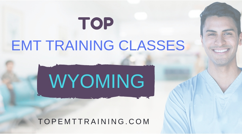 EMT Training classes/schools in Wyoming